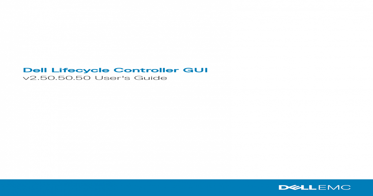 Dell Lifecycle Controller GUItopics-cdn dell com/pdf/idrac7-8
