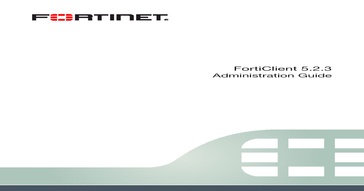 FortiClient Administration Guide - Fortinet Docs Library