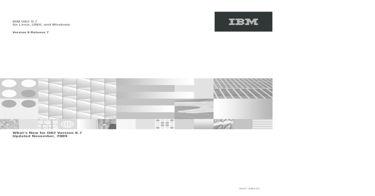 IBM DB2 9 7 for Linux,UNIX, Linux,UNIX,andWindows     (ACS