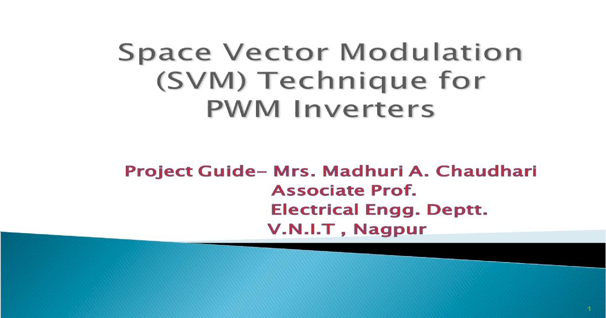Space Vector Modulation(SVM) Technique for PWM Inverter