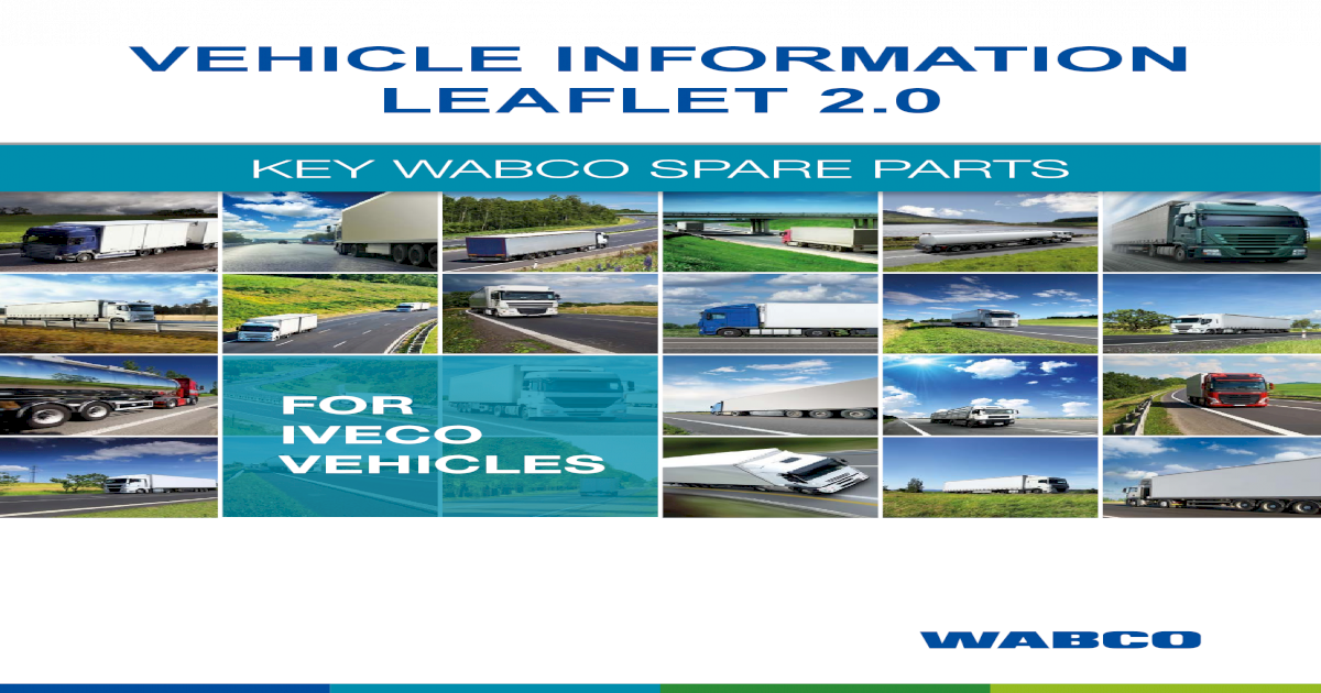 VEHICLE INFORMATION LEAFLET 2 - wabco co za ? KEY WABCO SPARE PARTS