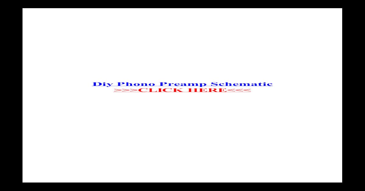 Diy Phono Preamp Schematic - ? 6sl7 phono preamp schematic