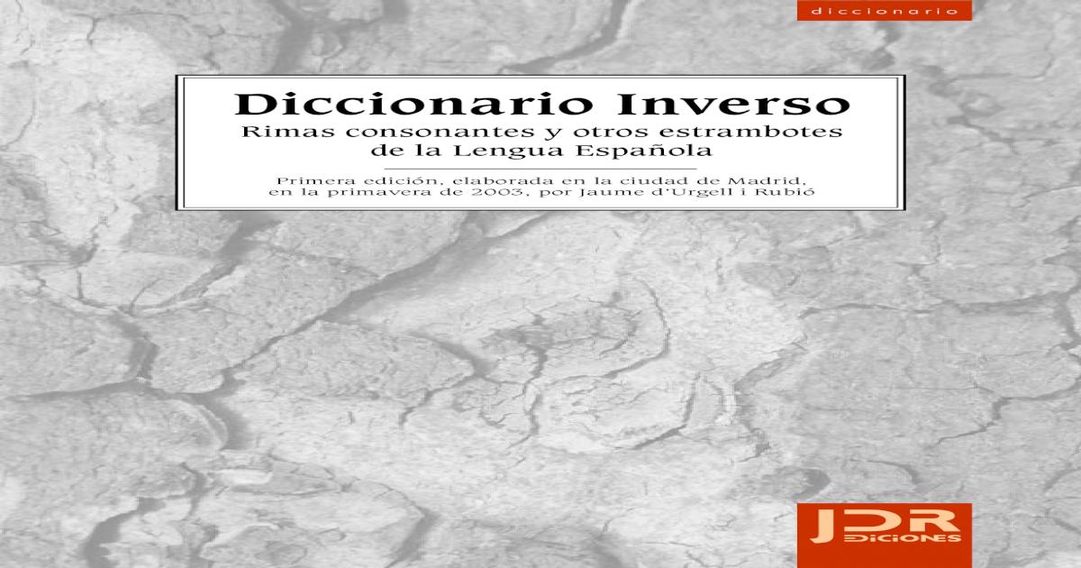 4a20204c3 Diccionario Inverso de La Lengua Espanola