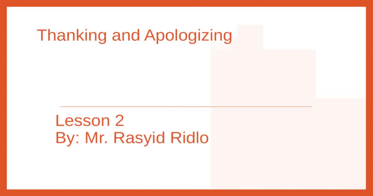 Rpp b.inggris smp vii sem 1 2. thanking and apologizing