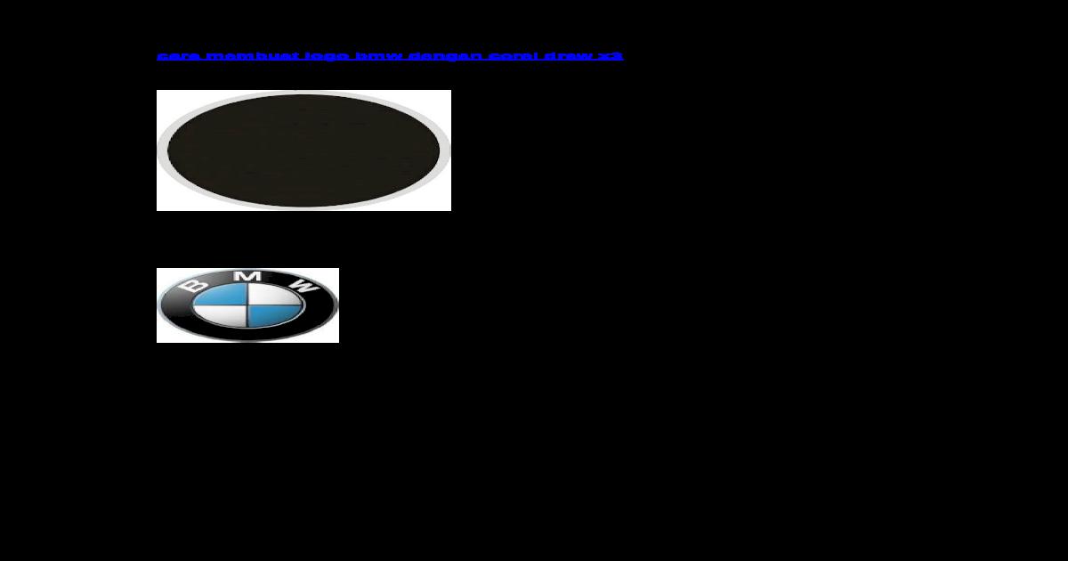 Cara Membuat Logo Bmw Dengan Corel Draw x3