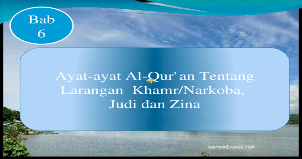Ayat Ayat Al Quran Tentang Larangan Khamrnarkoba Judi Dan