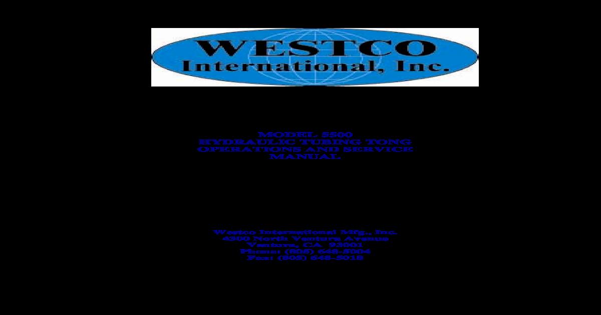 Westco Hydraulic Tubing Tongs 5500 Manual