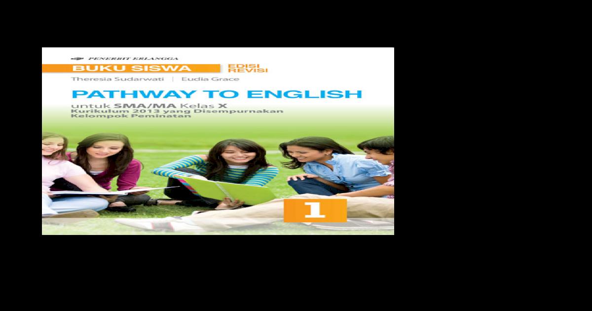Pathway to English SMA Kelas X - to English SMA Kelas X