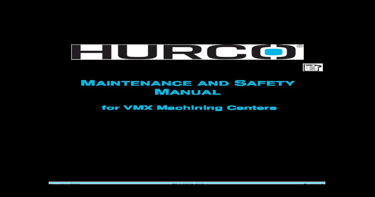MAINTENANCE SAFETY MANUAL - Hurco Companies, Inc