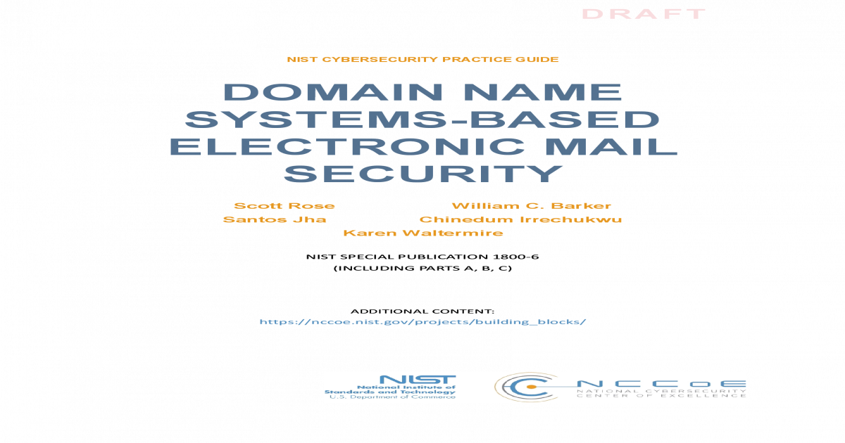 DOMAIN NAME SYSTEMS-BASED ELECTRONIC MAIL SECURITY
