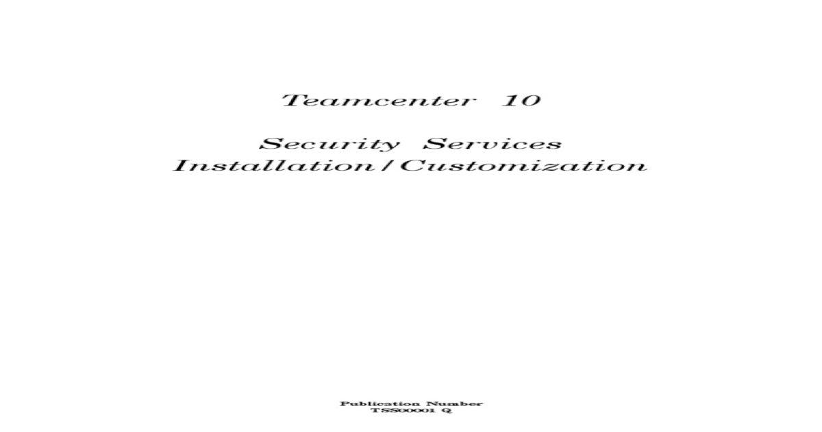 Teamcenter 10 0 Security Services Installation