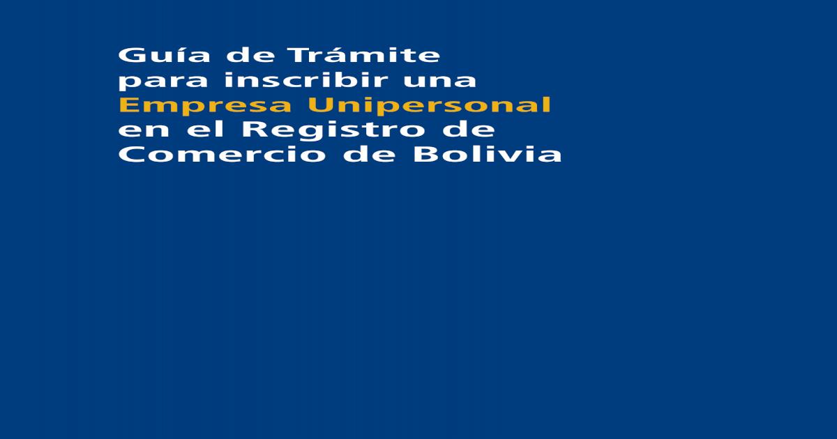 Gua De Trmite Para Inscribir Una Empresa Unipersonal En El