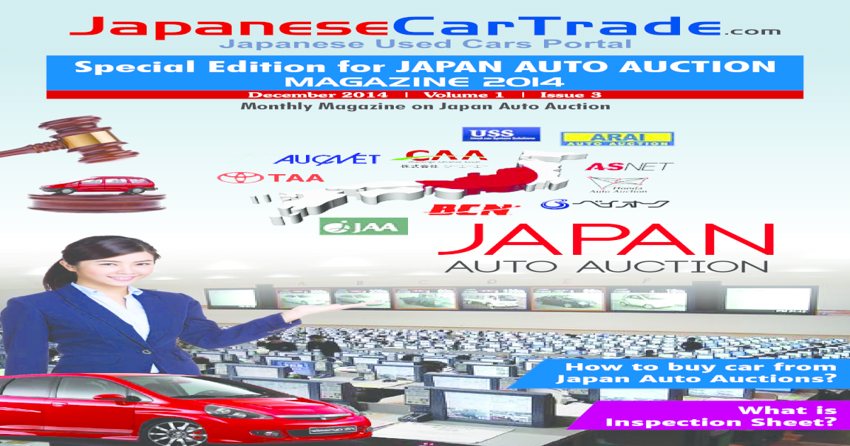How To Buy Cars At Auction >> Japanesecartrade Com Volume 1 Issue 3 Japan Auto Auction