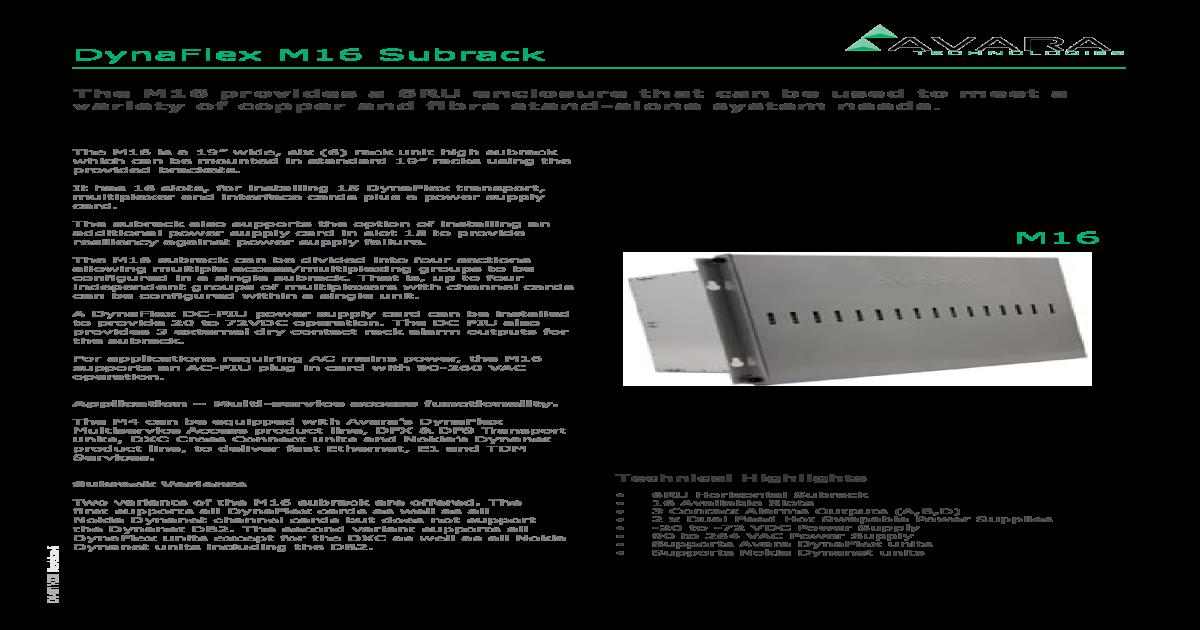 DynaFlex M16 Subrack - Avara   The subrack also     DXC