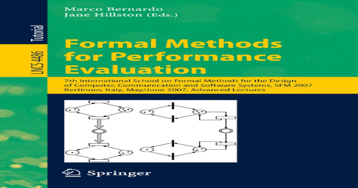 Formal Methods For Performance Evaluation 7 School Sfm 2007