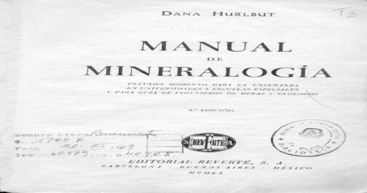 Manual de mineralogia dana segunda edición
