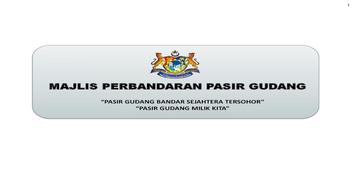Majlis Perbandaran Pasir Jabatan Dan Disokong Dengan Latihan Serta