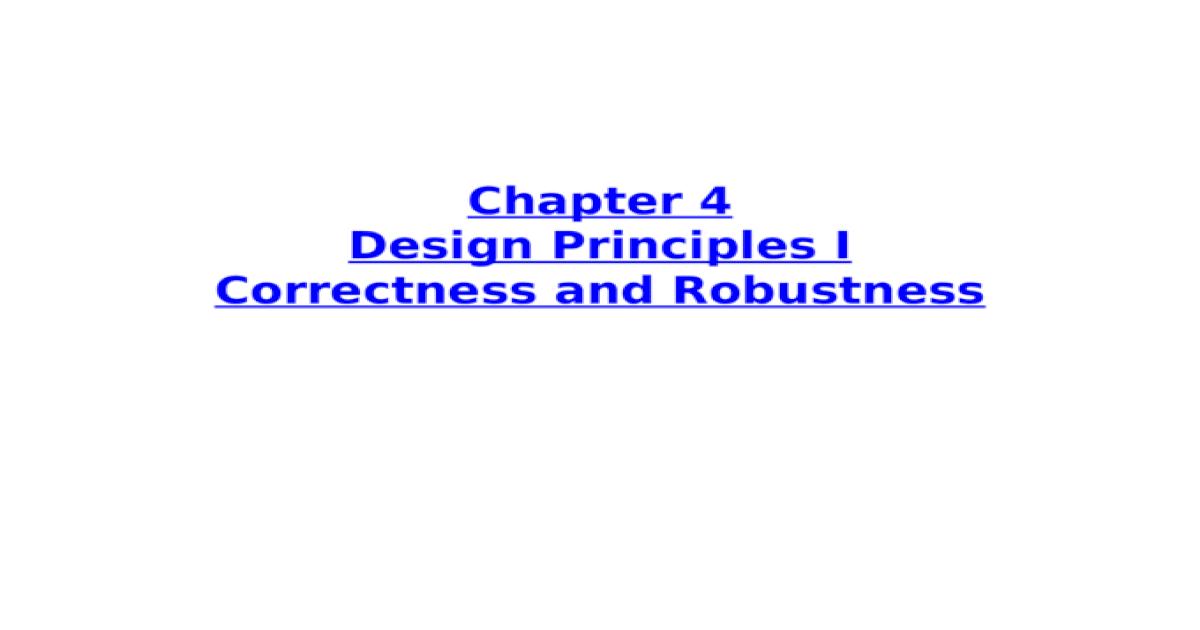 Chapter 4 Design Principles I Correctness And Robustness