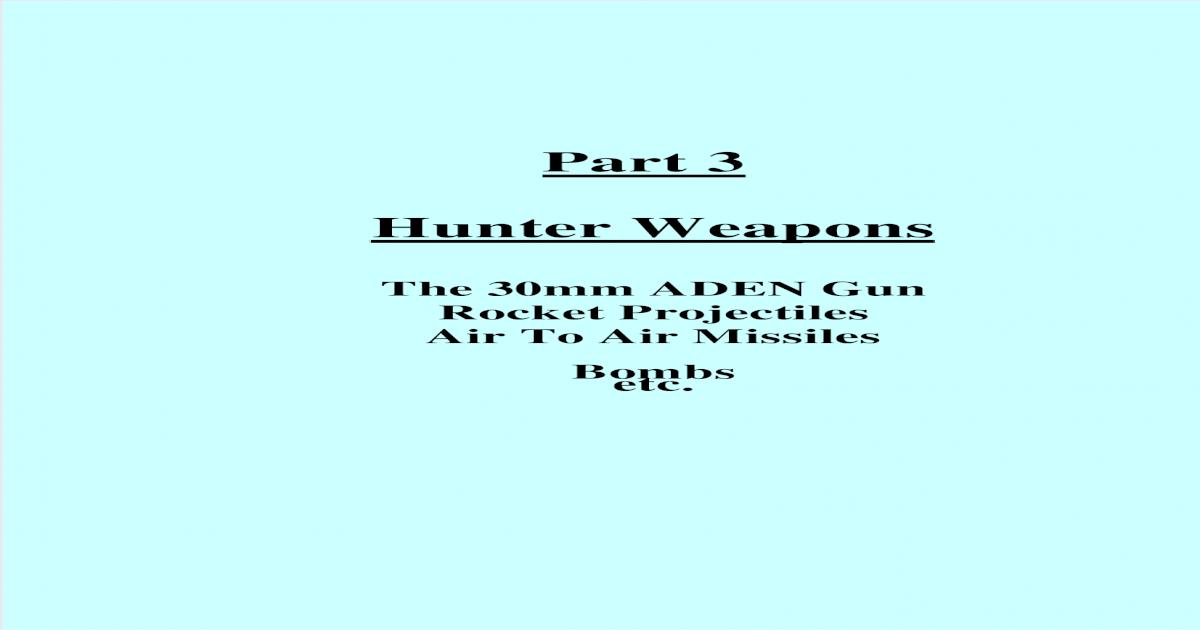 Vol 2  Part 3 - Hunter Weapons 103111