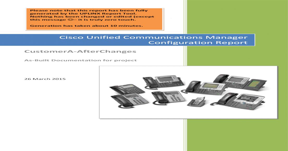 Configuration Report - Uplinx Software Self-Provisioning
