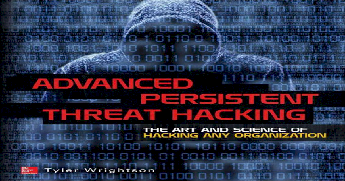Advanced Persistent Hacking