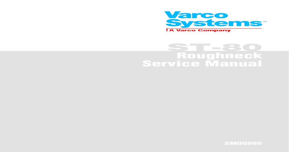 Maintenance Manual - Varco ST-80 Roughneck (2)