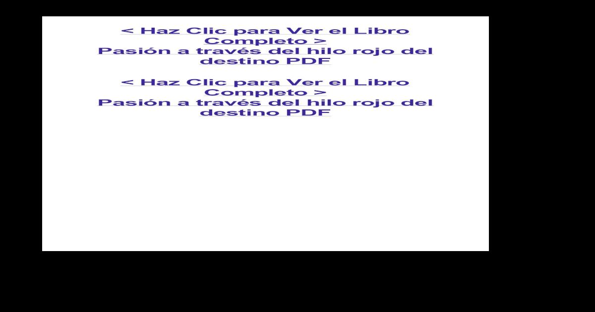 Pasión A Través Del Hilo Rojo Del Destino Pdf