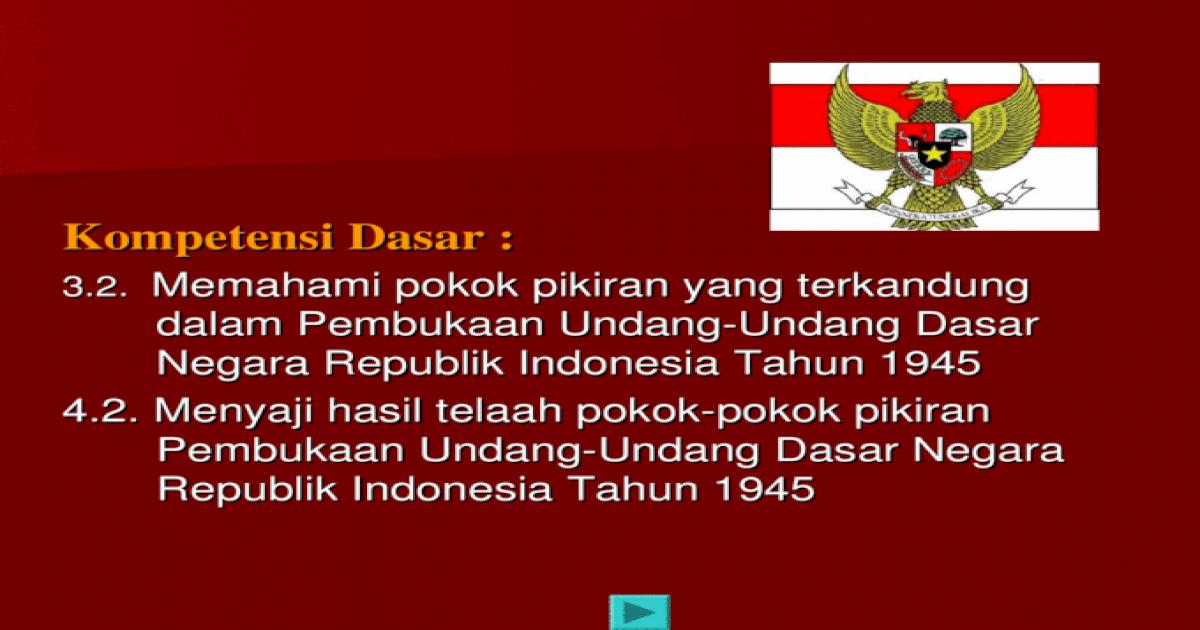 Pokok pikiran pasal pasal dalam uud negara republik indonesia tahun 1945