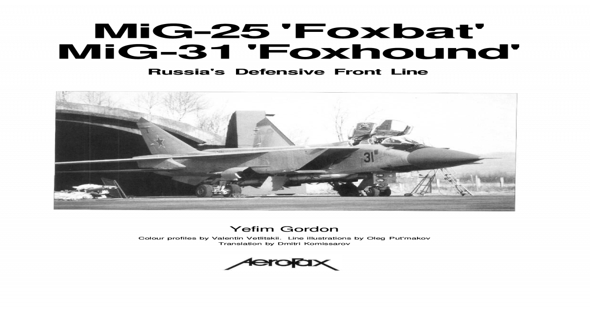 Fine Mig 25 Foxbat Mig 31 Foxhound Russias Defensive Front Line Caraccident5 Cool Chair Designs And Ideas Caraccident5Info