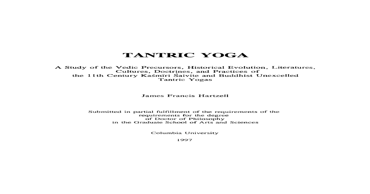 James Francis Hartzell - Tantric Yoga - A Study of the Vedic