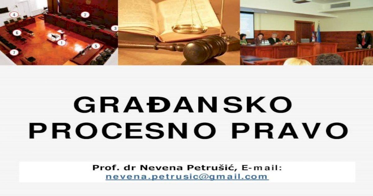 Građansko Procesno Pravo đjuricin B Gradjansko Procesno Pravo Podgorica 2011 Palackovic D Preduzimanjem Inicijalne Procesne Radnje Tj Pokretanjem Postupka
