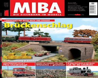 Jahrgang 2005 eine Ausgabe zur Auswahl MIBA Die Eisenbahn im Modell
