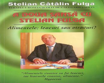 Stelian Fulga - Alimentele Leacuri Sau Otravuri PDF